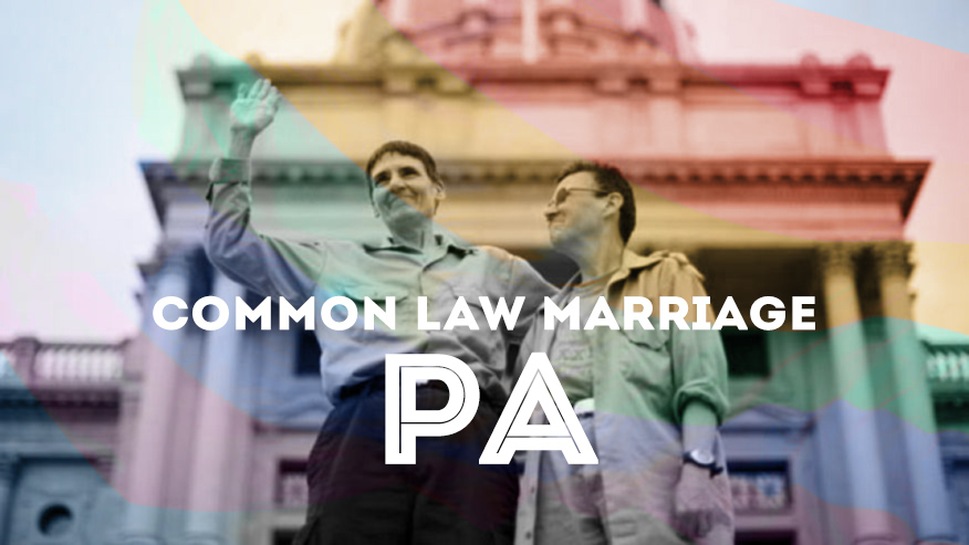 Common law marriage pennsylvania requirements